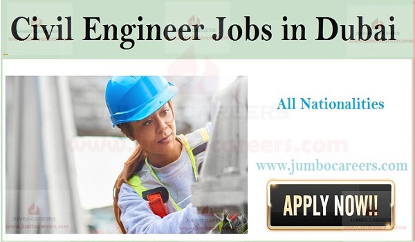 Civil Engineering Job Openings in Dubai, Engineering Jobs in Gulf countries,