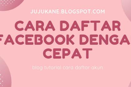 Begini Cara Mendaftar Facebook Dengan Cepat Lewat HP
