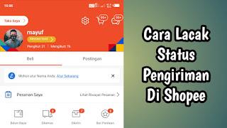 Cara Lacak Status Pengiriman Di Shopee Android