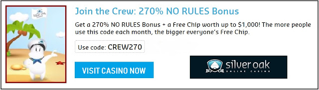 Silver Oak casino 270% no rules bonus and a free chip