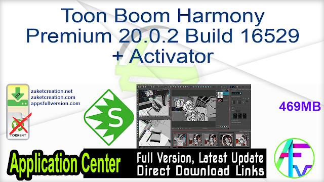 Toon Boom Harmony Premium 20.0.2 Build 16529 + Activator