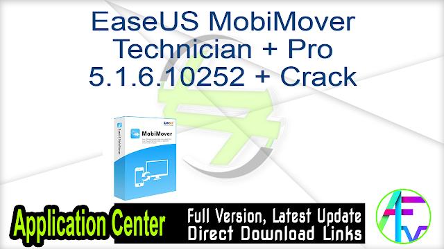 EaseUS MobiMover Technician + Pro 5.1.6.10252 + Crack