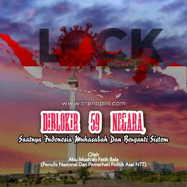 59 negara yang menutup wilayahnya agar warga Indonesia tidak dapat memasukinya