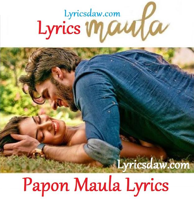 Papon Maula Lyrics