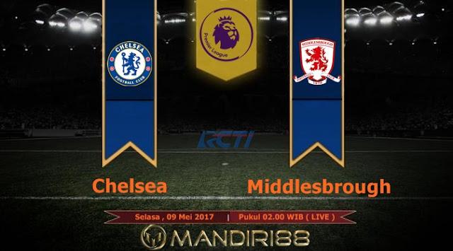 Prediksi Bola : Chelsea Vs Middlesbrough , Selasa 09 Mei 2017 Pukul 02.00 WIB @ RCTI