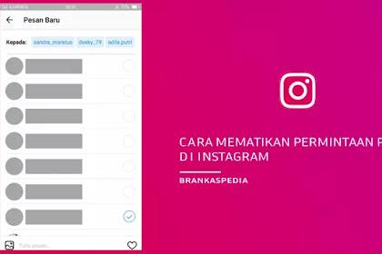 Cara Mematikan Permintaan Pesan di Instagram