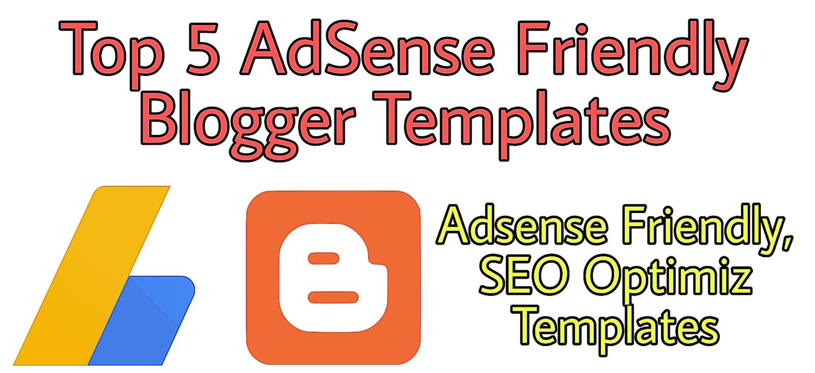 Top 5+ Adsense Friendly Blogger Templates 2020   Responsive   SEO Friendly