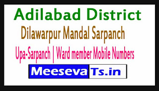 Dilawarpur Mandal Sarpanch | Upa-Sarpanch | Ward member Mobile Numbers List Adilabad District in Telangana State