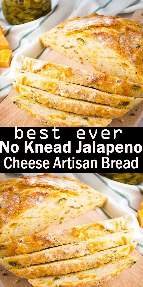 Easy No Knead Jalapeno Cheese Artisan Bread #Easy #NoKnead #Jalapeno #Cheese #Artisan #Bread,#EasyNoKneadJalapenoCheeseArtisanBread