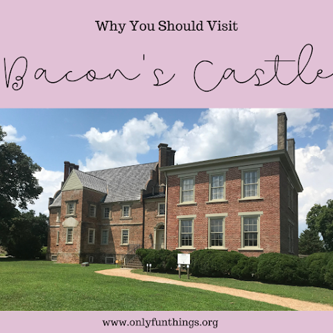 Why YOU Should Visit Bacon's Castle in Surry County, Virginia
