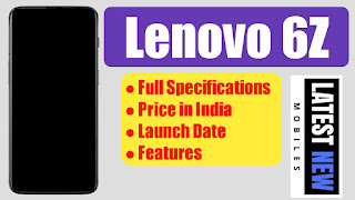 Lenovo 6Z Full Specifications