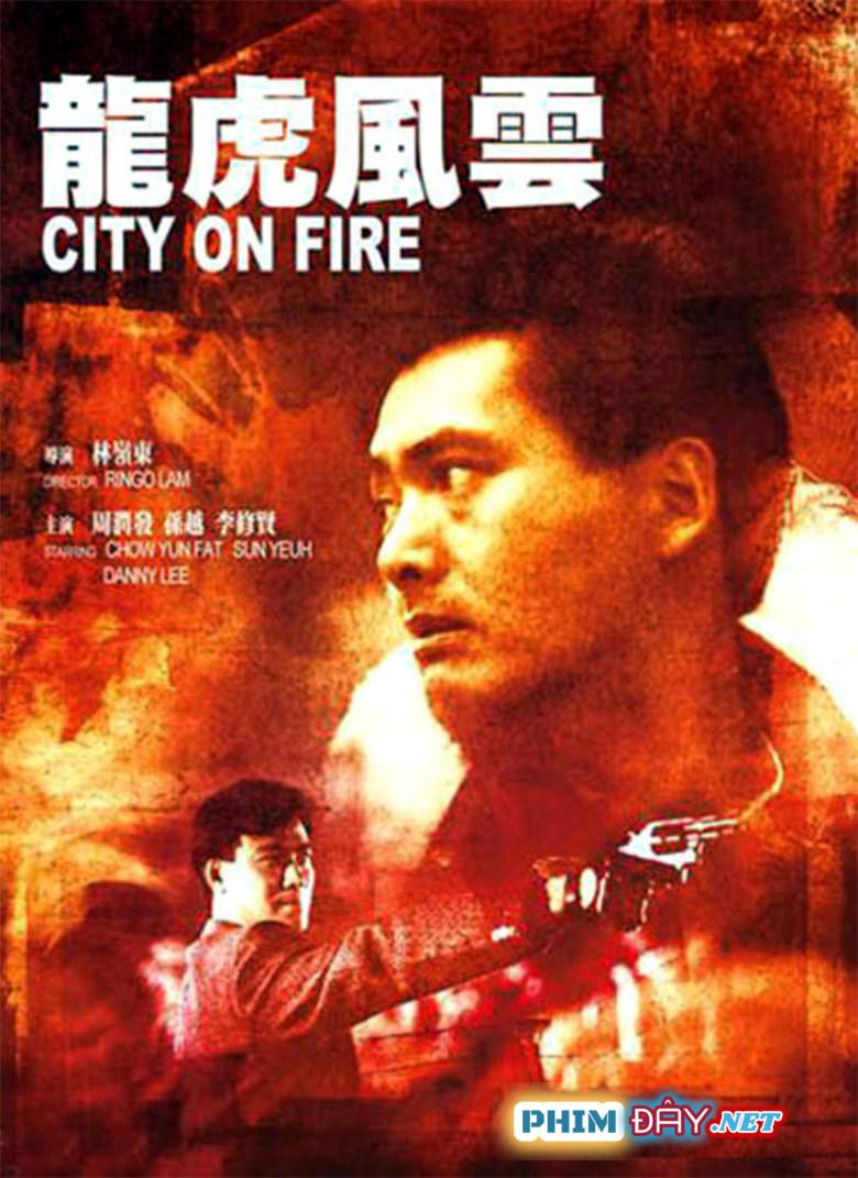 Long Hổ Phong Vân (Thành Phố Rực Lửa) - City On Fire (1987)