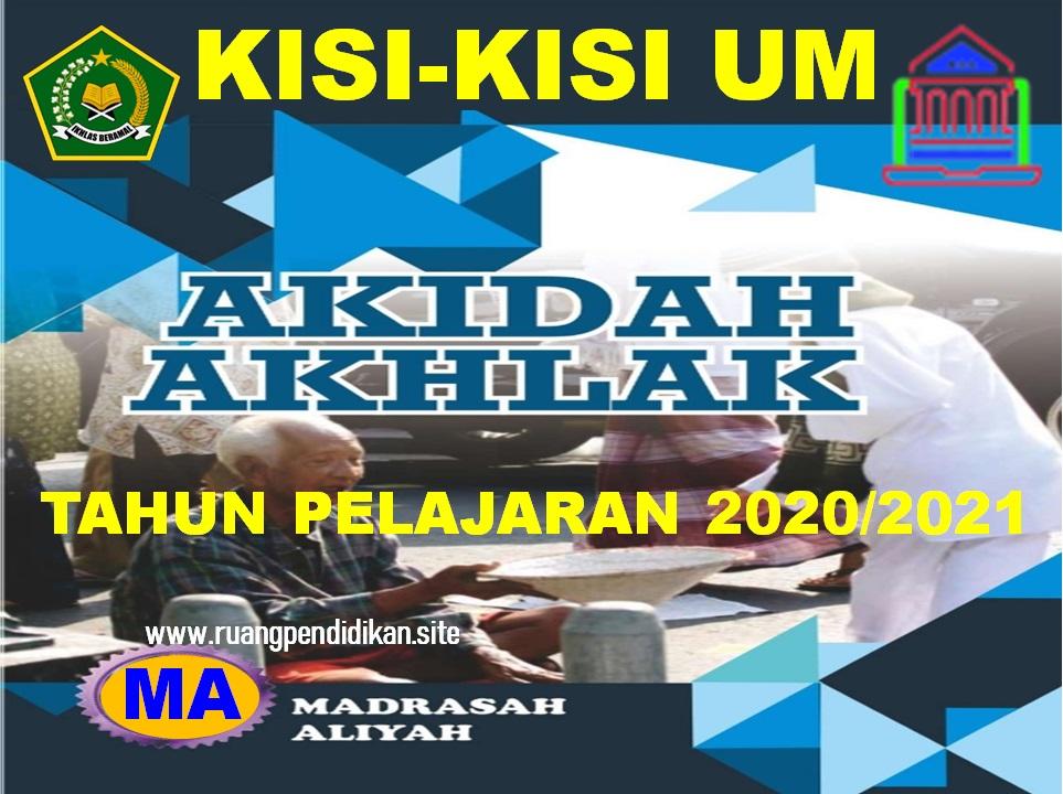 Kisi-kisi UM Akidah Akhlak Jenjang MA