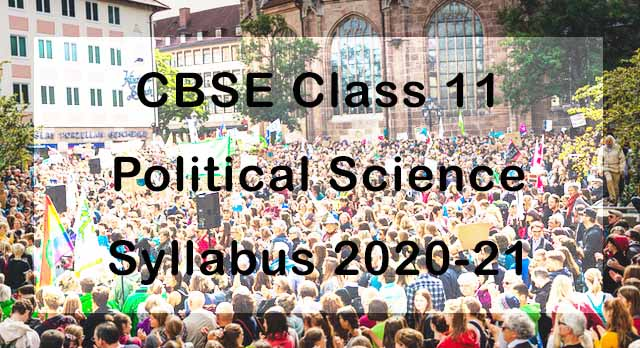 CBSE Class 11 Political Science Syllabus 2020-21