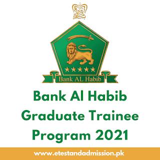 Bank Al Habib Graduate Trainee Program 2021