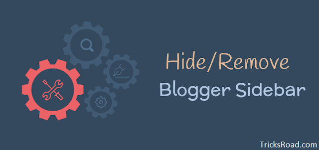 How to Remove Blogger SideBar