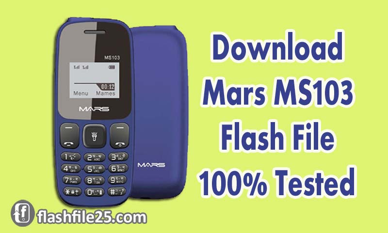 Mars MS103 Flash File SC6531 Official Firmware 100% Tested