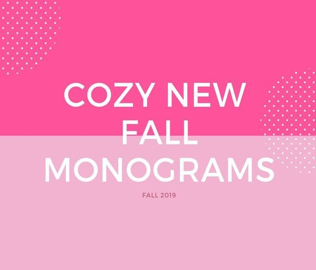 monograms to put you in the fall mood