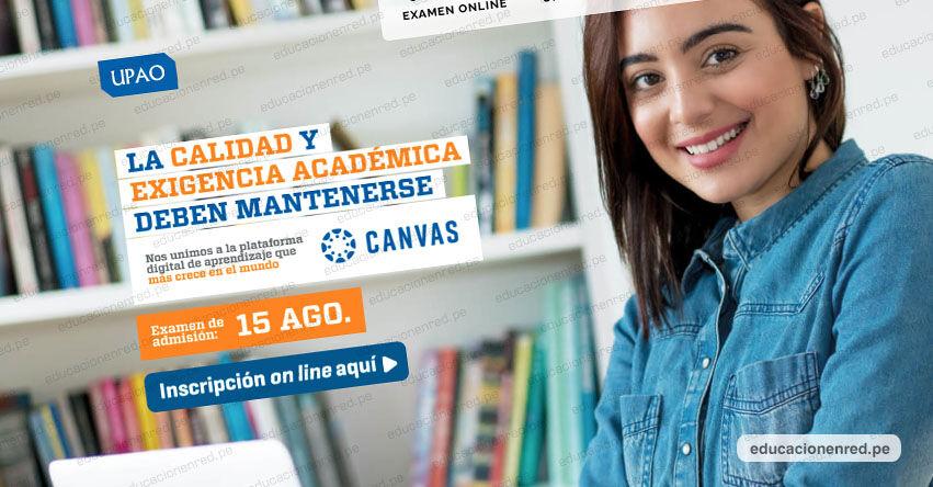 Resultados UPAO 2021 (Domingo 15 Agosto) Lista de Ingresantes - Examen Admisión - Universidad Privada Antenor Orrego - www.upao.edu.pe