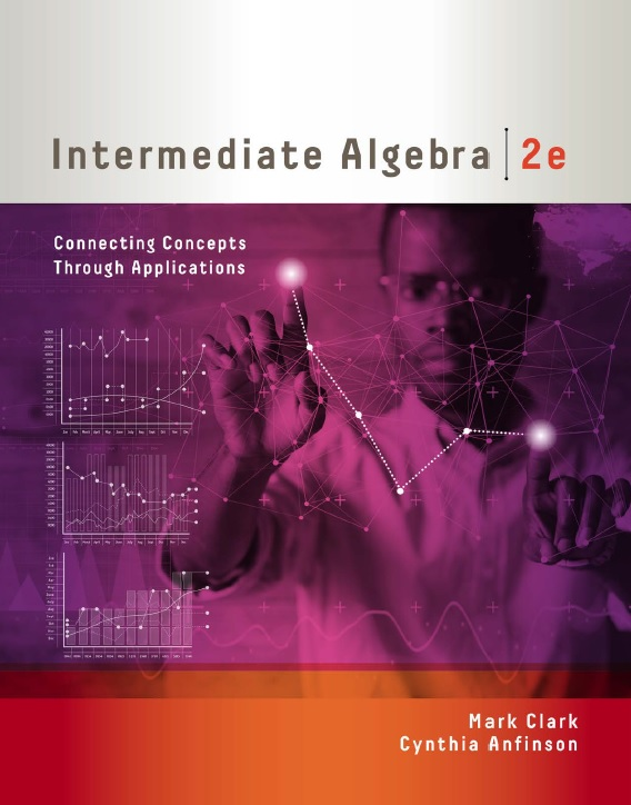 Intermediate Algebra: Connecting Concepts through Applications, 2nd Edition