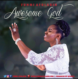 Music + Lyrics | Awesome God by Funmi Afolarin
