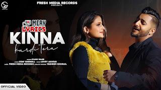 Kinna Kardi Tera By Khan Saab - Lyrics