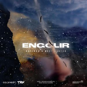 Rafinha – Engolir (Feat Kelson Most Wanted)