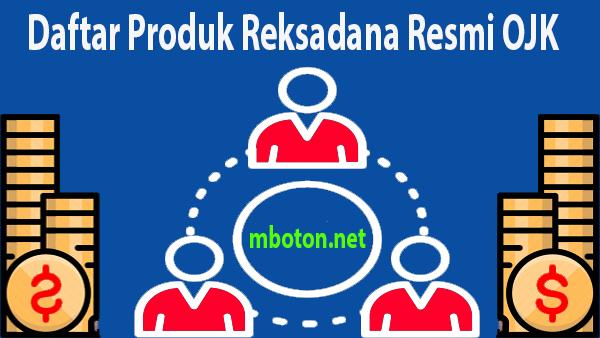 Lakukan pengecekan produk reksadana yang terdaftar secara resmi diindonesia otoritas jasa keuangan