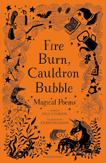 Fire Burn, Cauldron Bubble - Magical Poems chosen by Paul Cookson, and illustrated by Eilidh Muldoon book cover