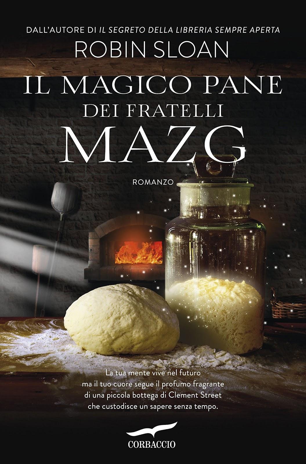 Il magico pane dei fratelli Mazg di Robin Sloan