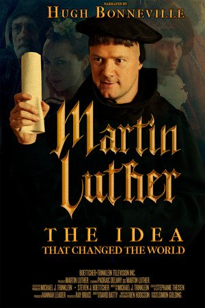 Poster Martin Luther: The Idea that Changed the World 2017
