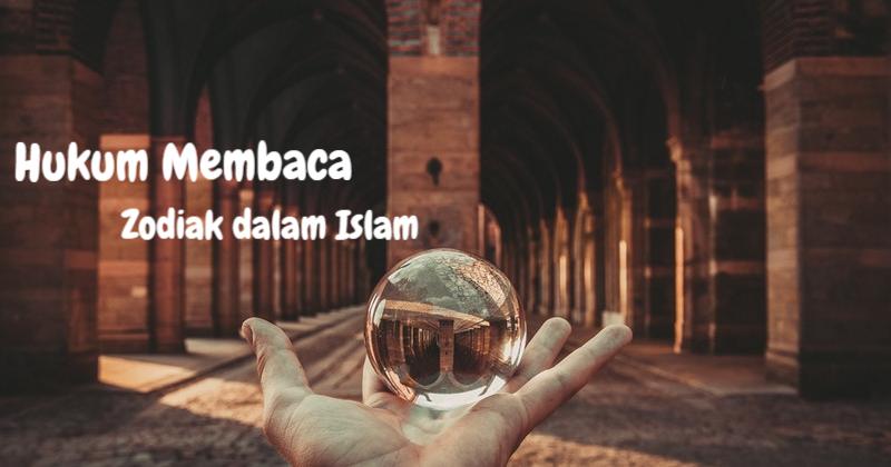 Hukum Membaca Zodiak dalam Islam | Cerita Ida