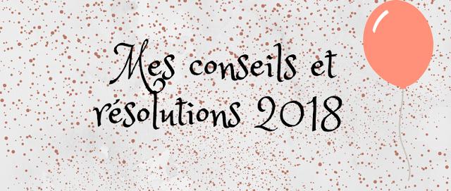 Mes résolutions 2018 & comment y arriver.