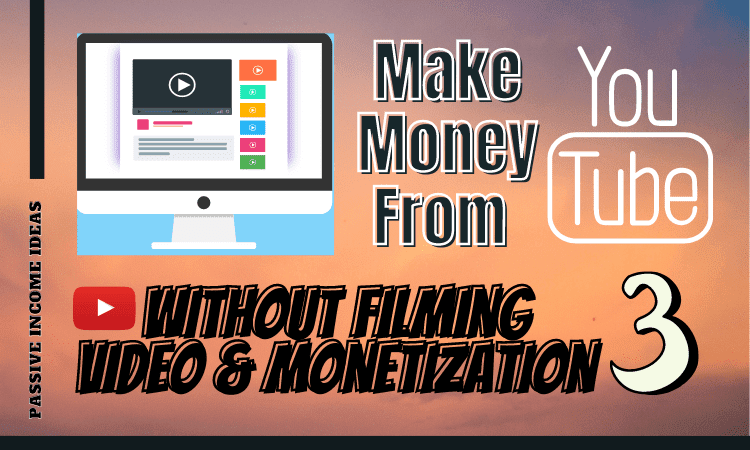 How to Earn From Youtube Without Monetization