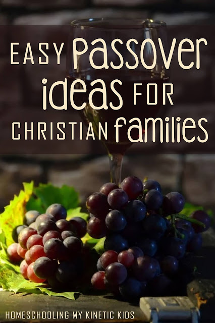 Celebrate Passover with your Christian family this year and learn to see Jesus all over this ancient ritual.  Includes sample menus for a simple meal.