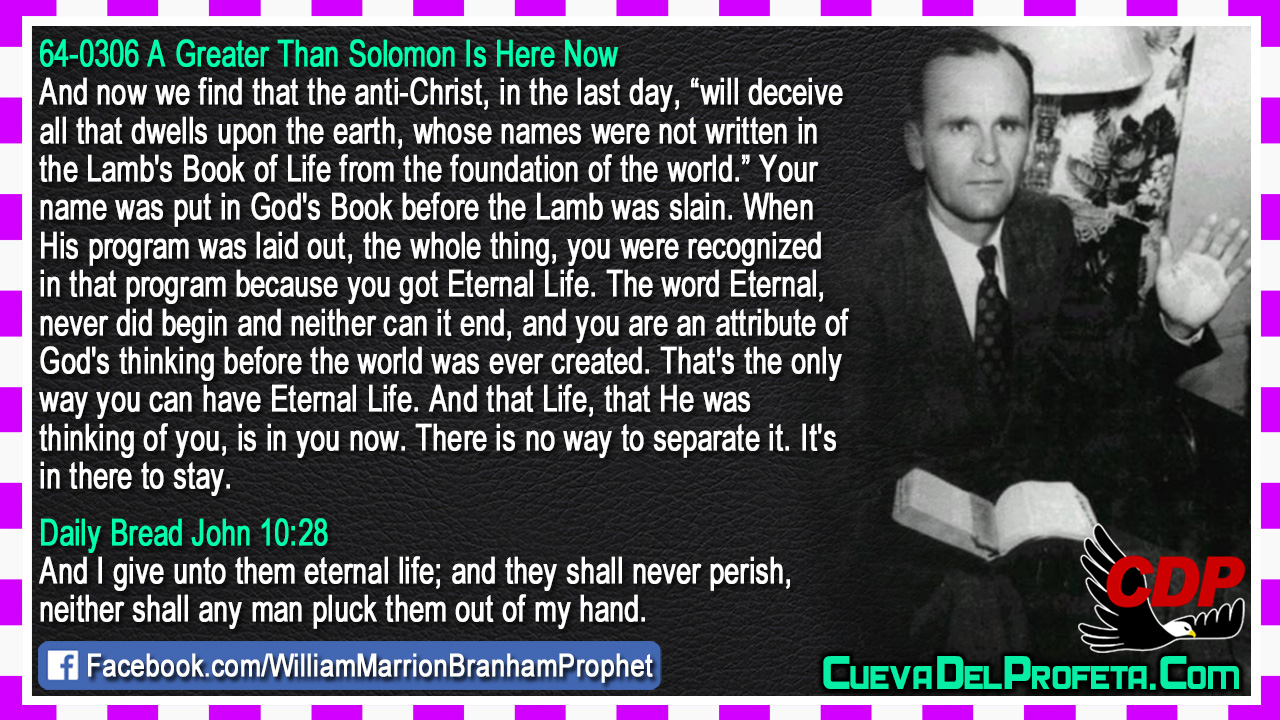 That's the only way you can have Eternal Life - William Marrion Branham