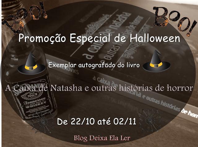 Promoção | A Caixa de Natasha e outras histórias de Horror