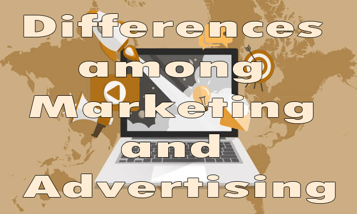 Differences among Marketing and Advertising