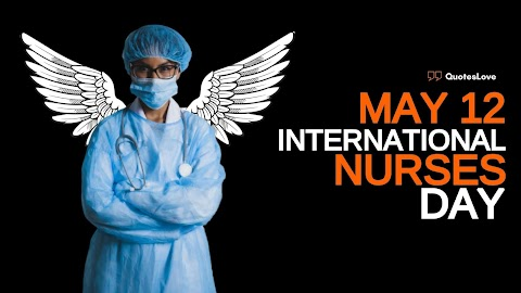 13+ (Best) International Nurses Day 2021: Quotes, Greetings, Messages, Images, Pictures
