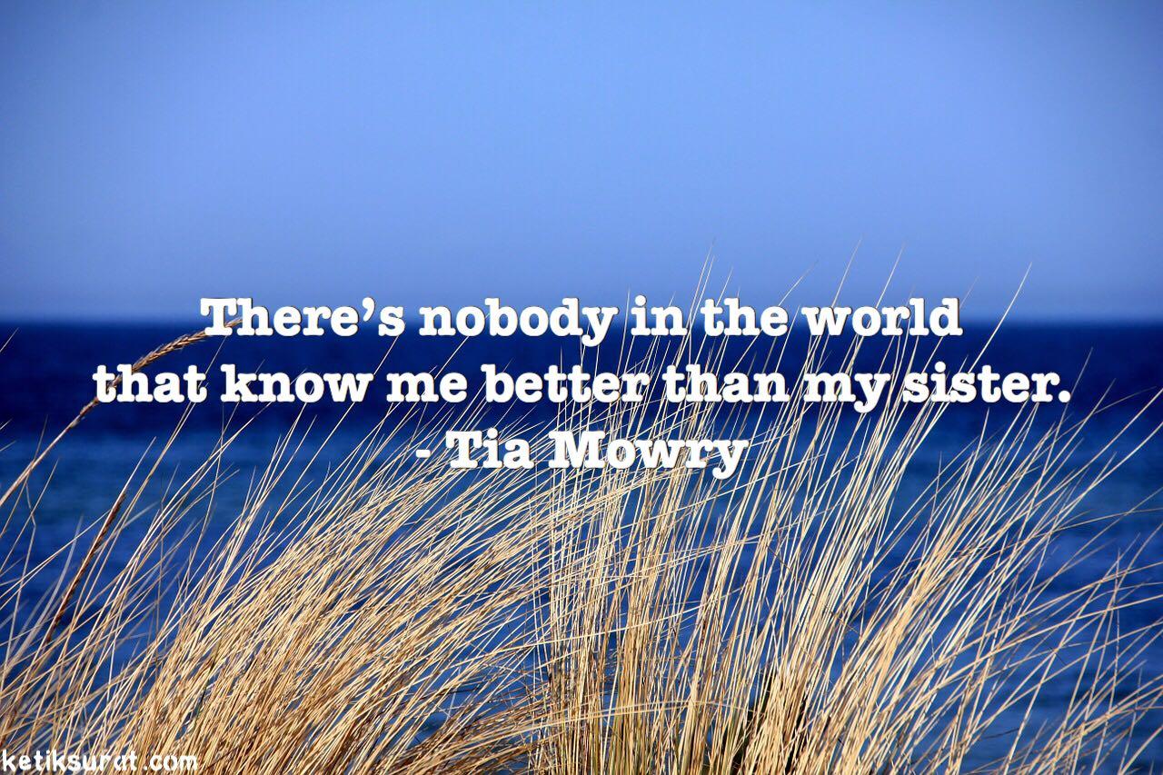 21 Quotes Bahasa Inggris About Sister Dan Artinya Ketik Surat
