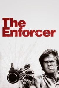 Watch The Enforcer Full Movie Online for Free in HD