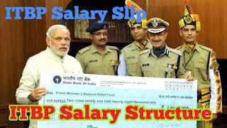 ITBP Salary Pay Scale | ITBP Salary Structure | ITBP Pay Slip