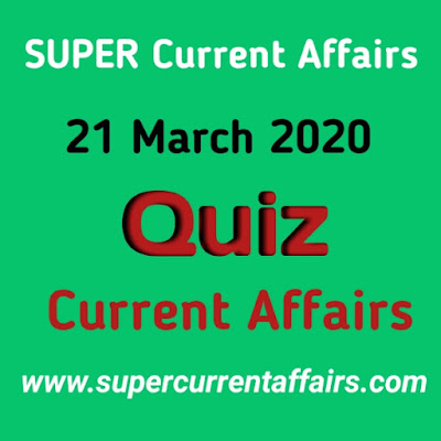 Current Affairs Quiz in Hindi - 21 March 2020