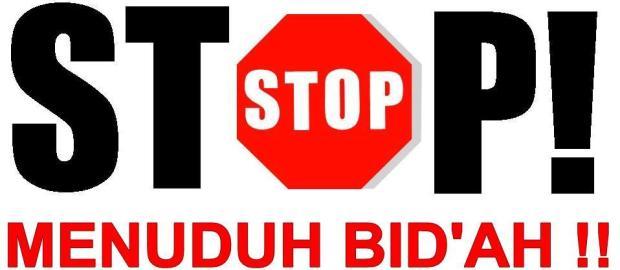 Stop Ribut-Ribut Tentang Bid'ah