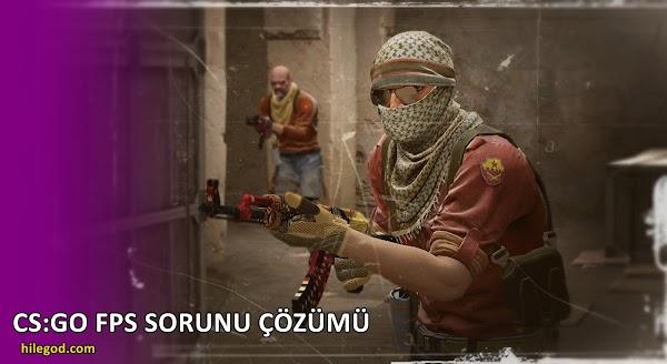 Counter Strike GO FPS Yükseltme Kasma Sorunu Çözümü