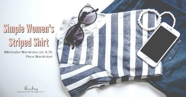 Simple Women's Striped Shirt (Minimalist Wardrobe List: A 36 Piece Wardrobe)