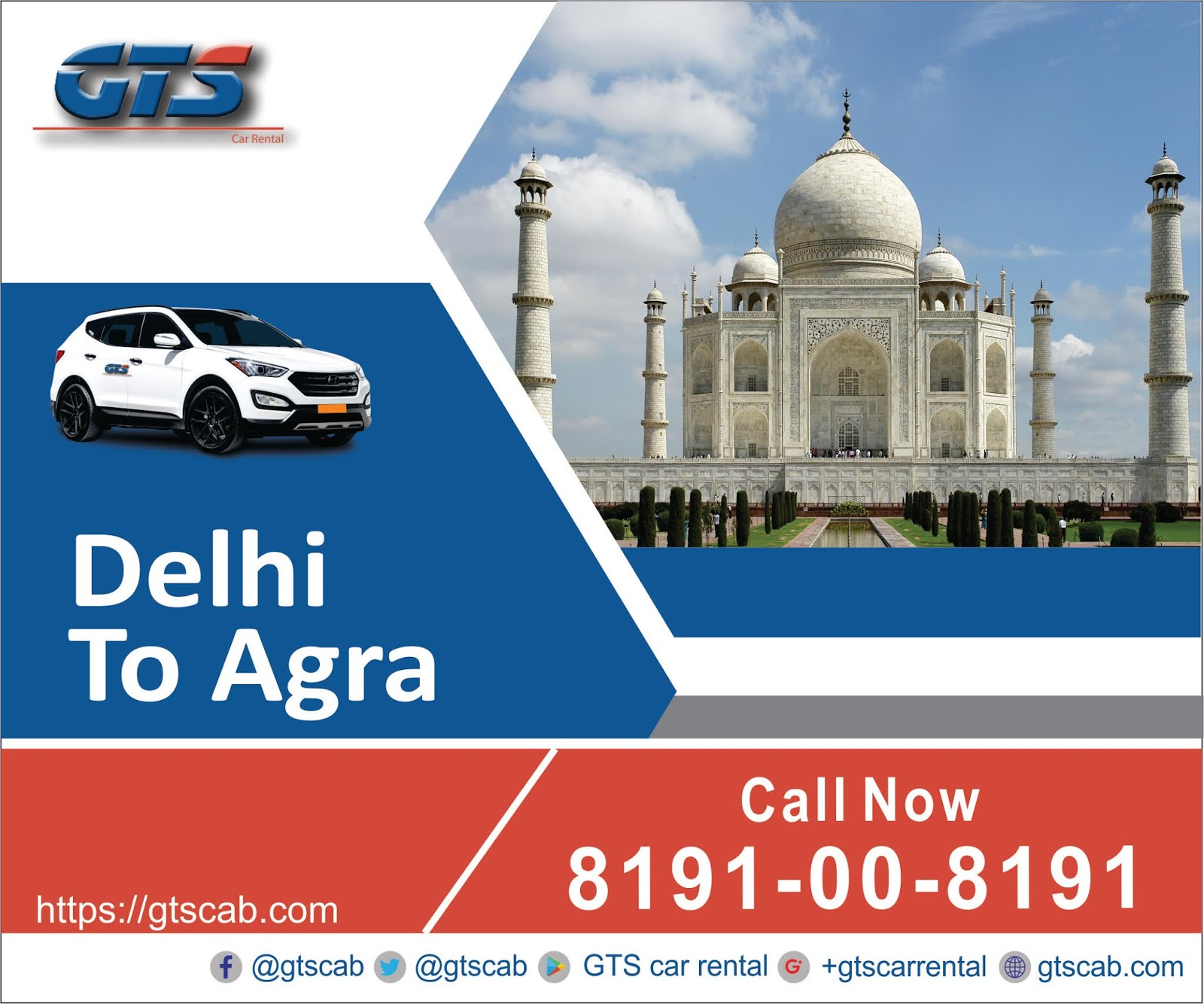 GTS Cab - GTS Car Rental : Looking for Delhi to Agra cab service
