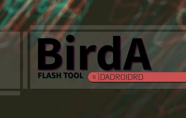 Download BirdA Flash Tool, BirdA Flash Tool Google Drive, BirdA Flash Tool versi terbaru, Download BirdA Flash Tool Terbaru, Latest Version BirdA Flash Tool, Beda BirdA Flash Tool dan SP Flash Tool, Cara menggunakan BirdA Flash Tool, Fungsi BirdA Flash Tool, Kegunaan BirdA Flash Tool, Apa itu BirdA Flash Tool, Cara pakai BirdA Flash Tool, BirdA Flash Tool MediaTek