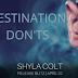 Release Blitz - Destination Don'ts by Shyla Colt