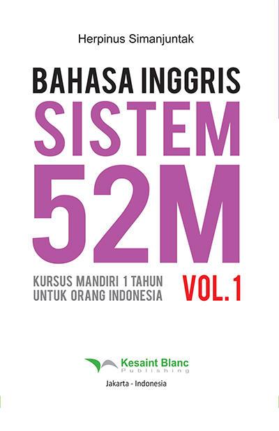 Bahasa Inggris Sistem 52 M Jilid 1 oleh Herpinus Simanjuntak
